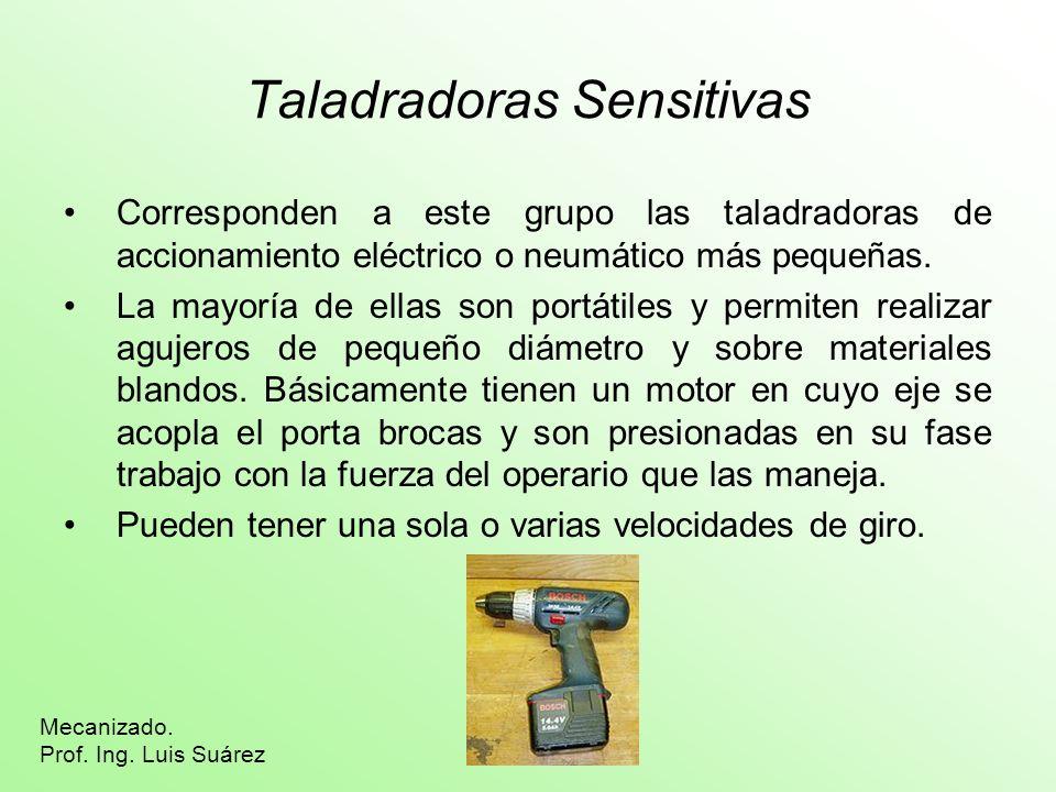 Taladradoras Sensitivas