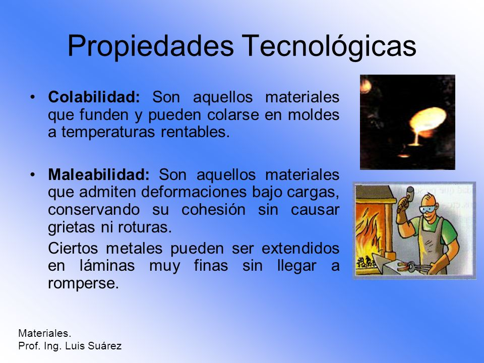 Propiedades Tecnológicas