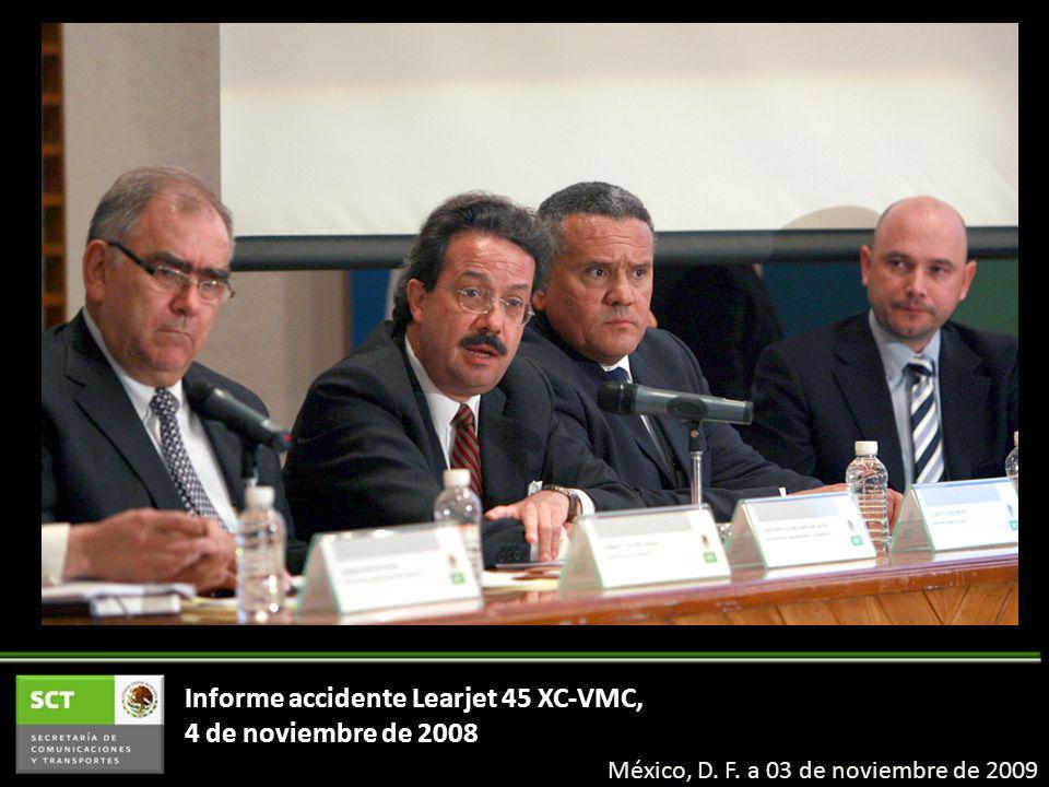 Informe accidente Learjet 45 XC-VMC, 4 de noviembre de 2008
