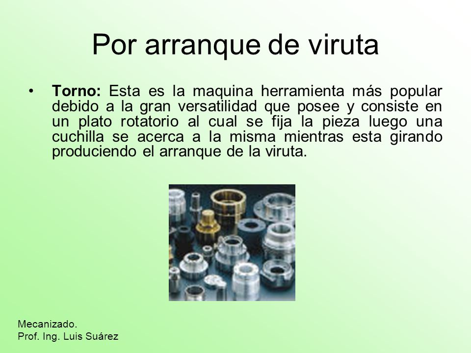 Por arranque de viruta