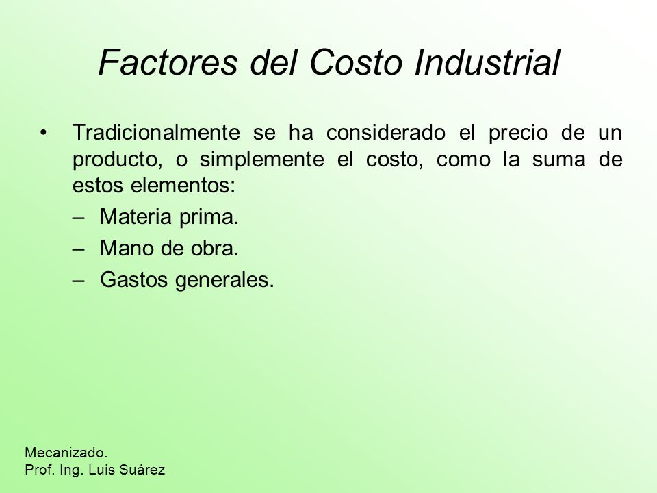 Factores del Costo Industrial