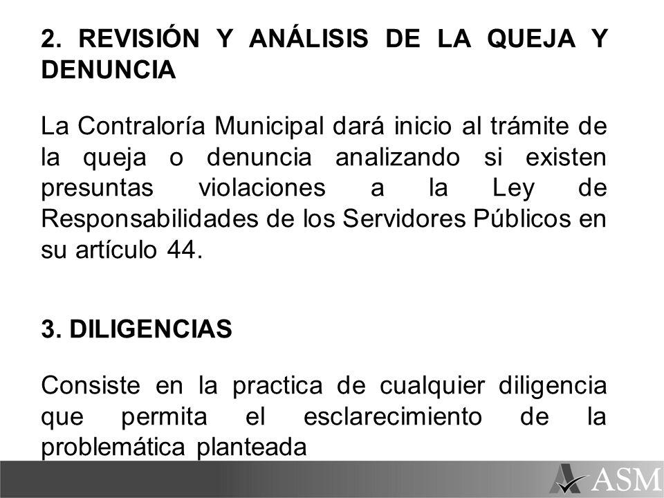 2. REVISIÓN Y ANÁLISIS DE LA QUEJA Y DENUNCIA