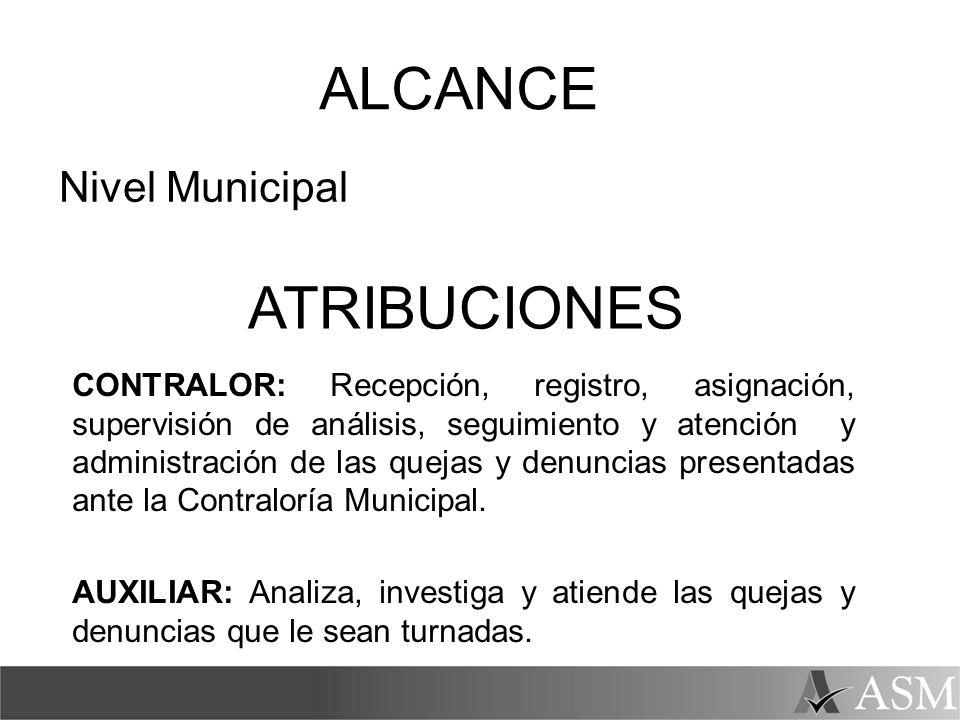 ALCANCE ATRIBUCIONES Nivel Municipal