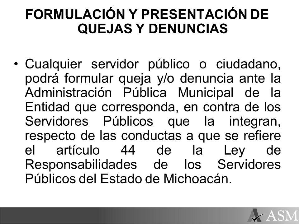 FORMULACIÓN Y PRESENTACIÓN DE QUEJAS Y DENUNCIAS