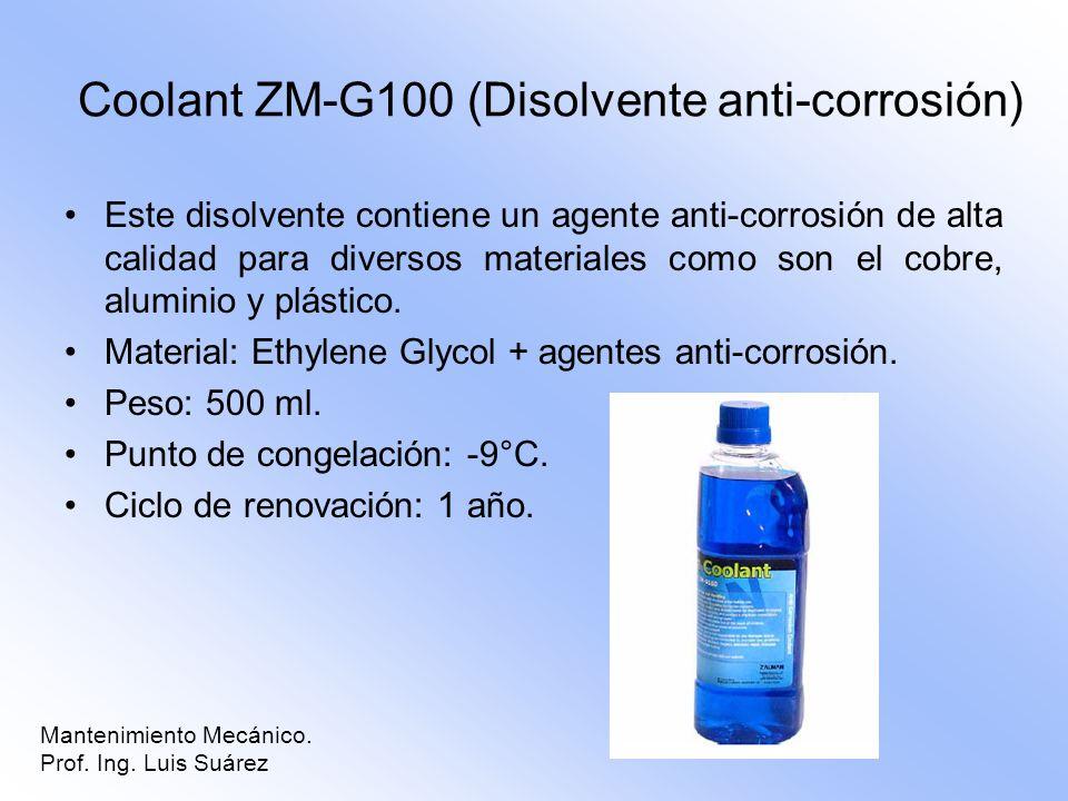 Coolant ZM-G100 (Disolvente anti-corrosión)