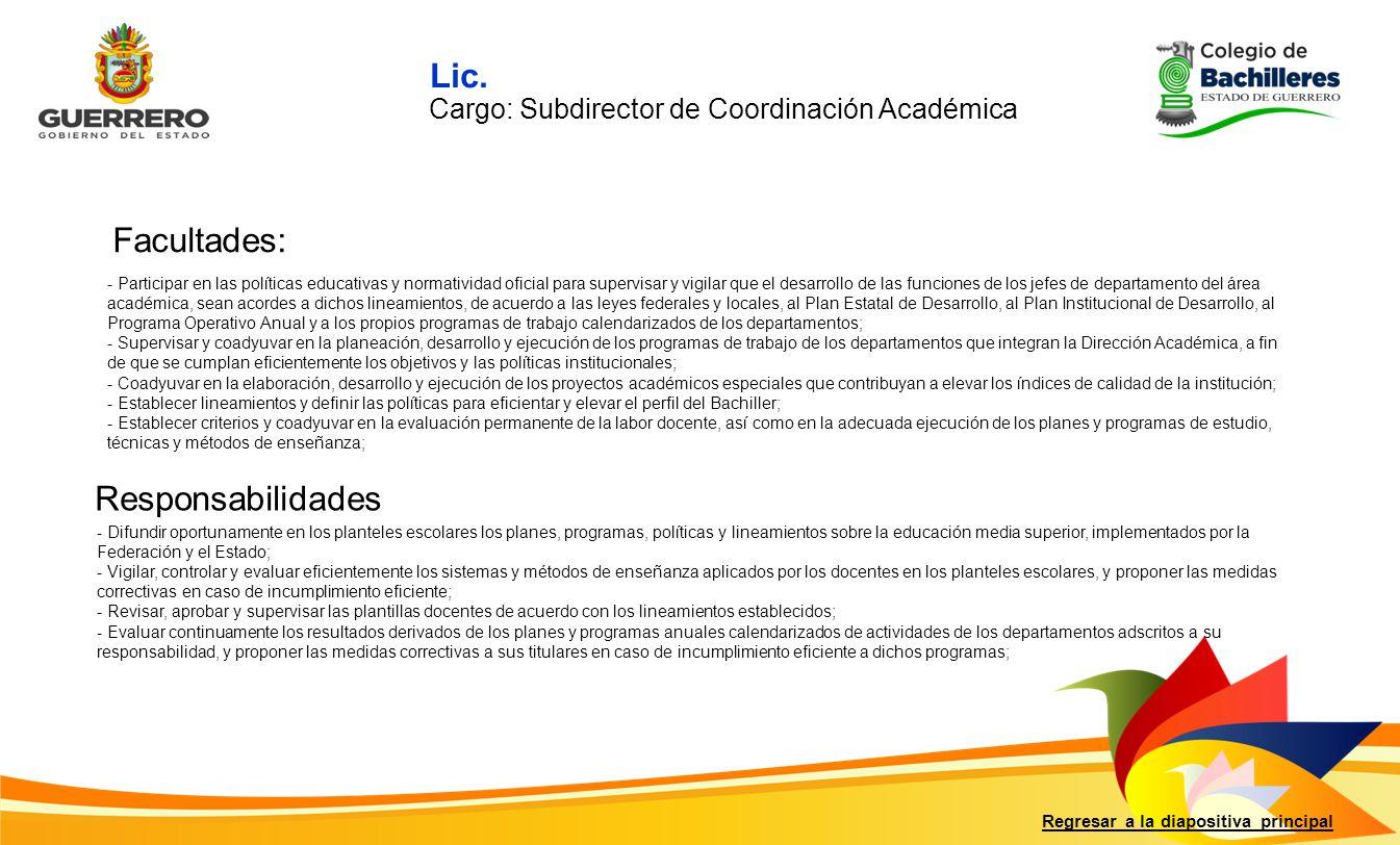 Lic. Facultades: Responsabilidades