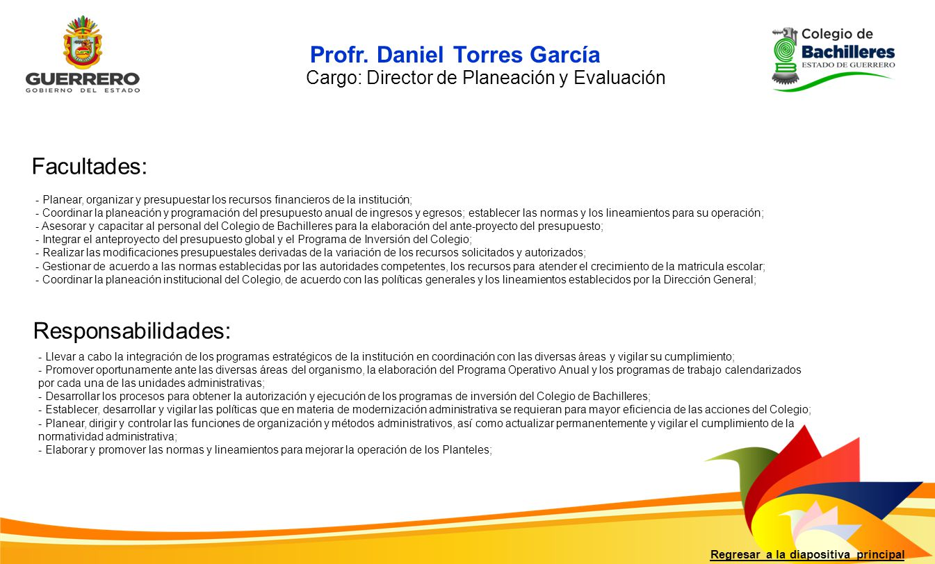 Cargo: Director de Planeación y Evaluación