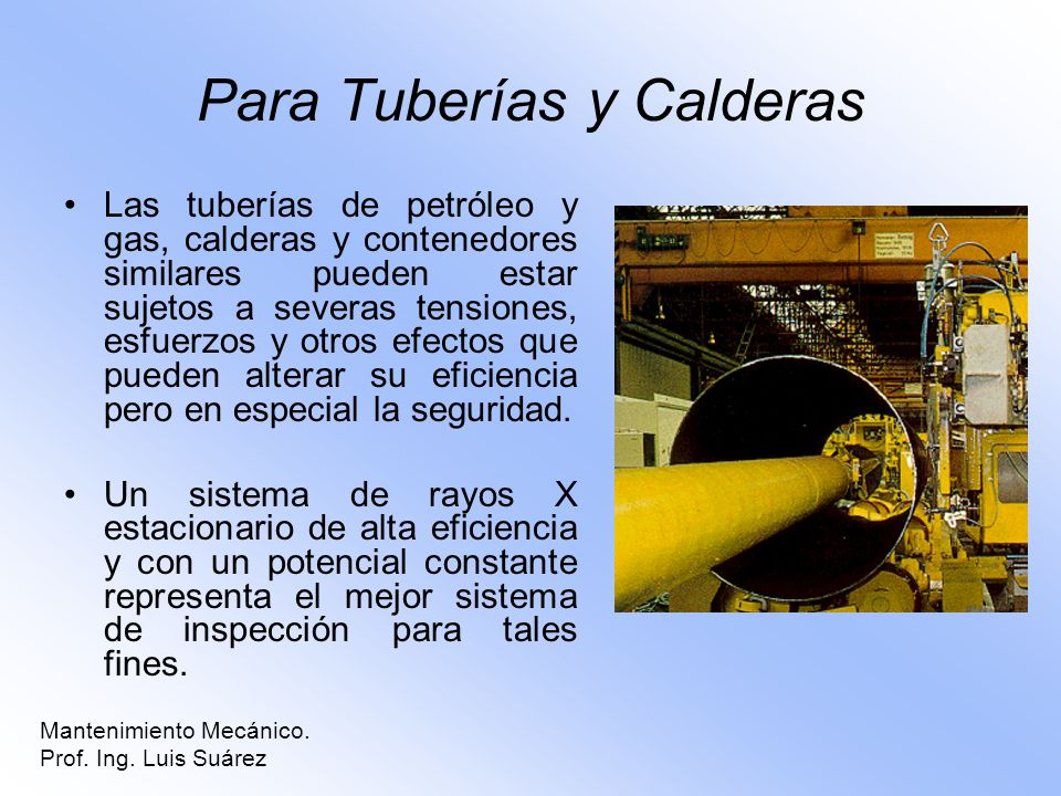 Para Tuberías y Calderas