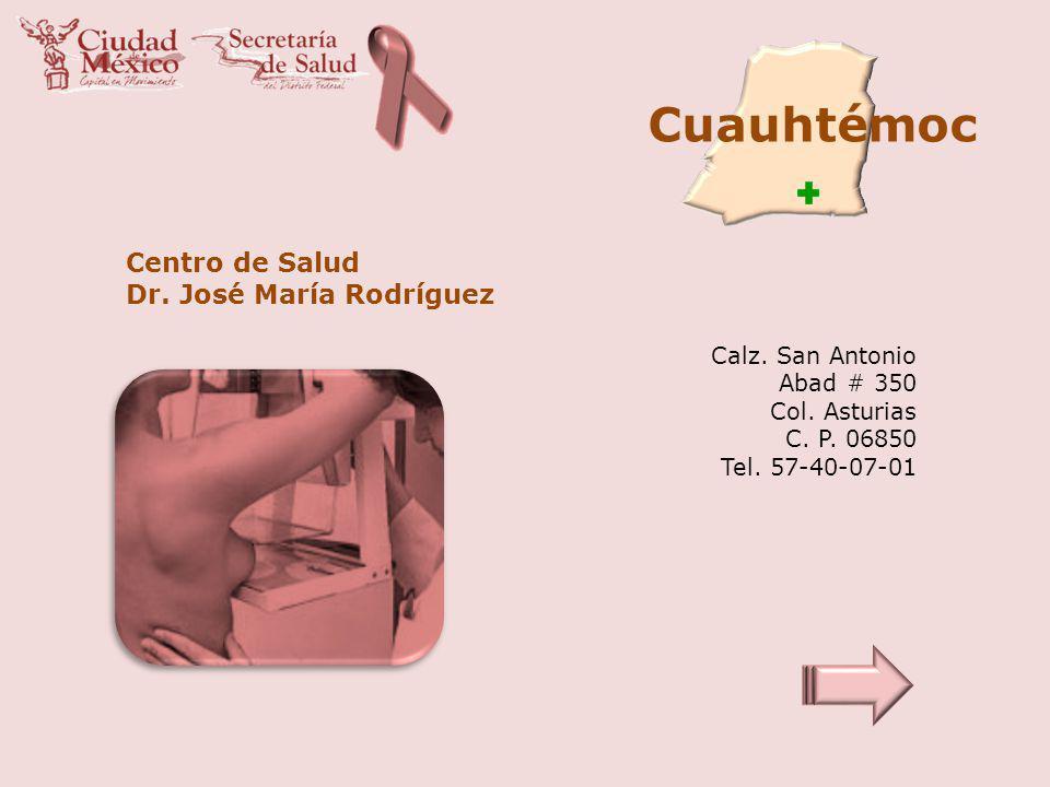 Cuauhtémoc Centro de Salud Dr. José María Rodríguez Calz. San Antonio