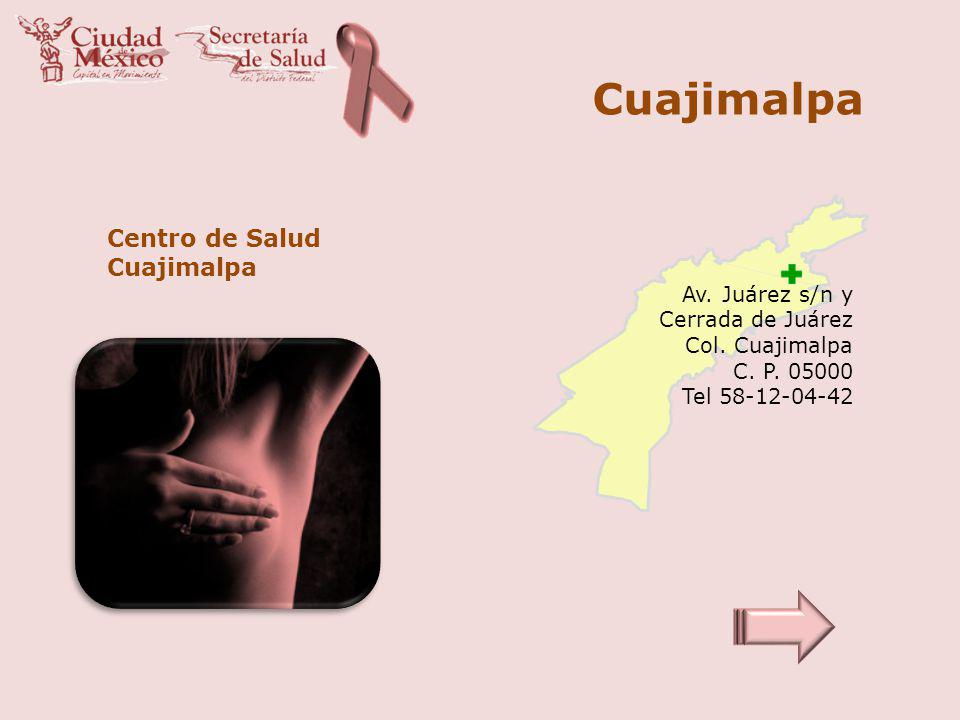 Cuajimalpa Centro de Salud Cuajimalpa Av. Juárez s/n y