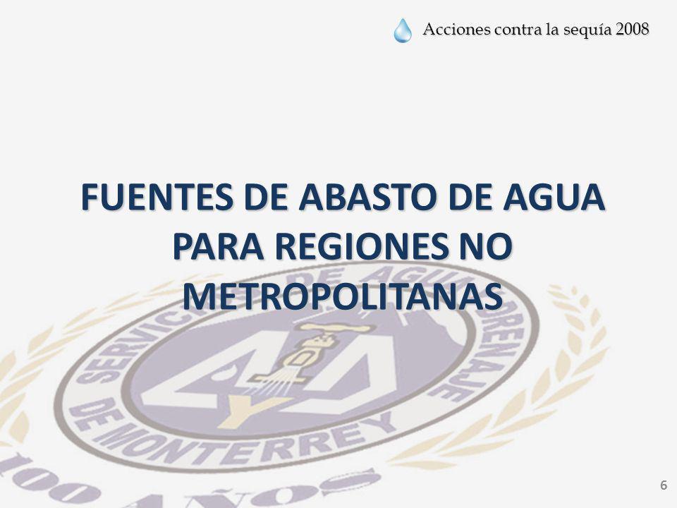 FUENTES DE ABASTO DE AGUA PARA REGIONES NO METROPOLITANAS