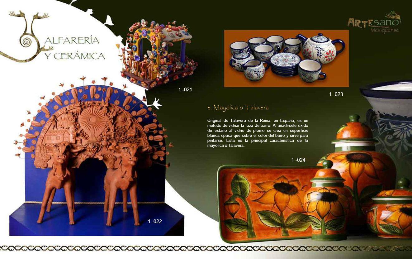 e. Mayólica o Talavera 1 -021 1 -023 1 -024 1 -022