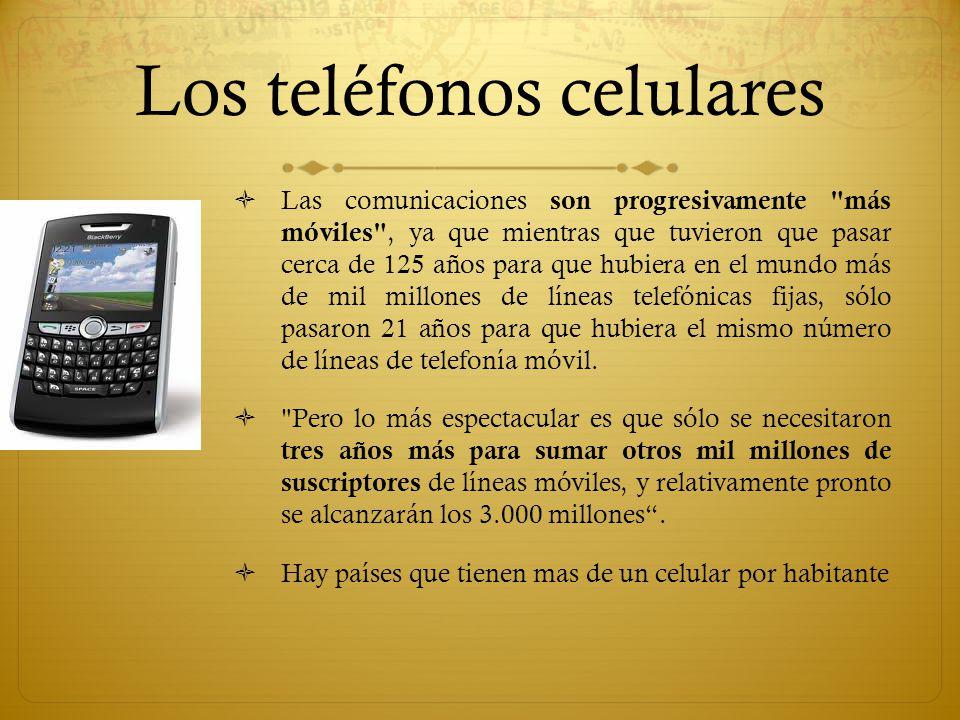Los teléfonos celulares