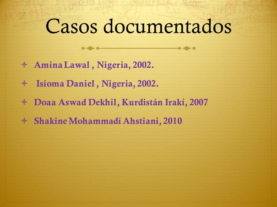 Casos documentados Amina Lawal , Nigeria, 2002.