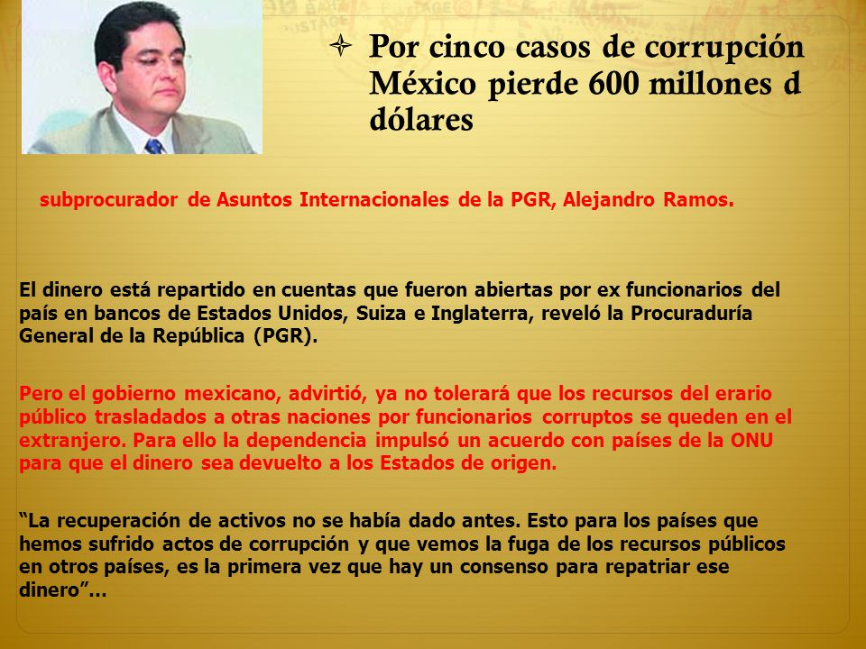 Por cinco casos de corrupción México pierde 600 millones d dólares