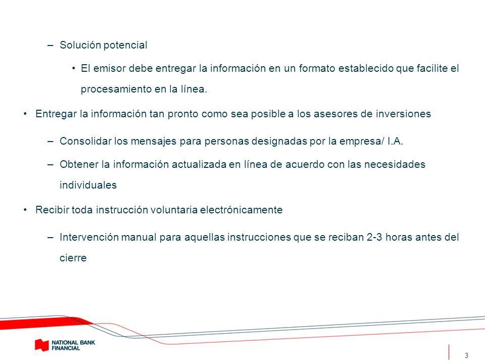 Solución potencial El emisor debe entregar la información en un formato establecido que facilite el procesamiento en la línea.
