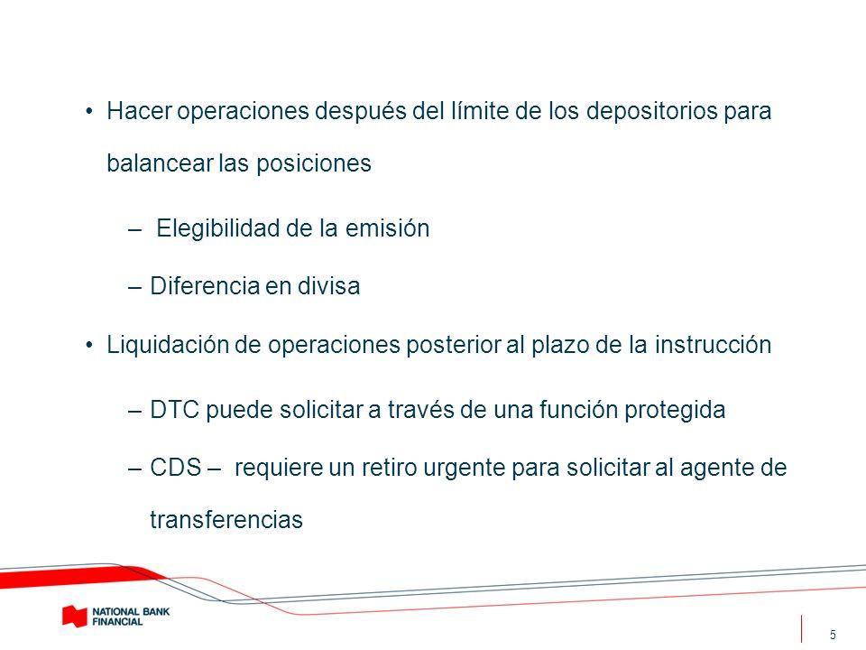 Hacer operaciones después del límite de los depositorios para balancear las posiciones