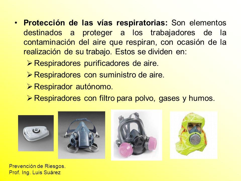 Respiradores purificadores de aire.
