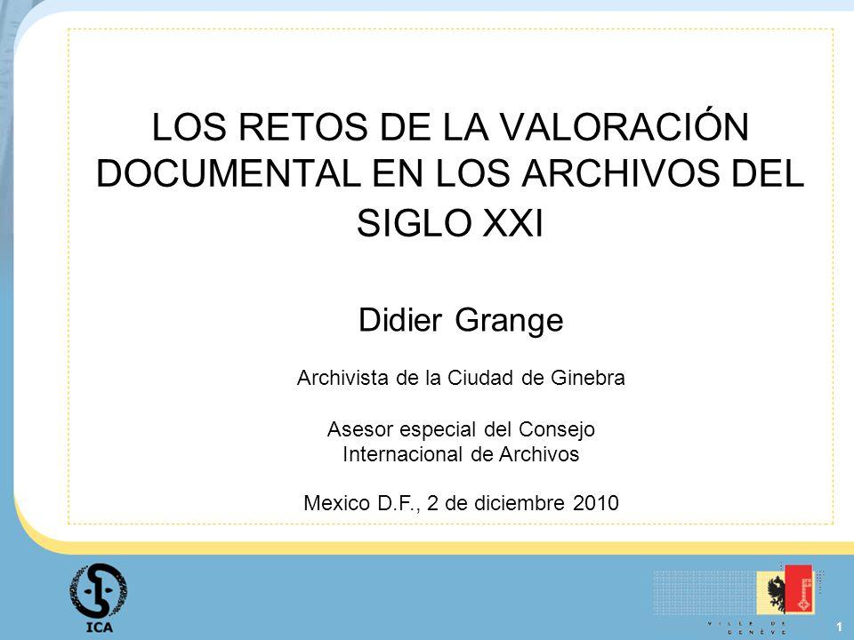 LOS RETOS DE LA VALORACIÓN DOCUMENTAL EN LOS ARCHIVOS DEL SIGLO XXI