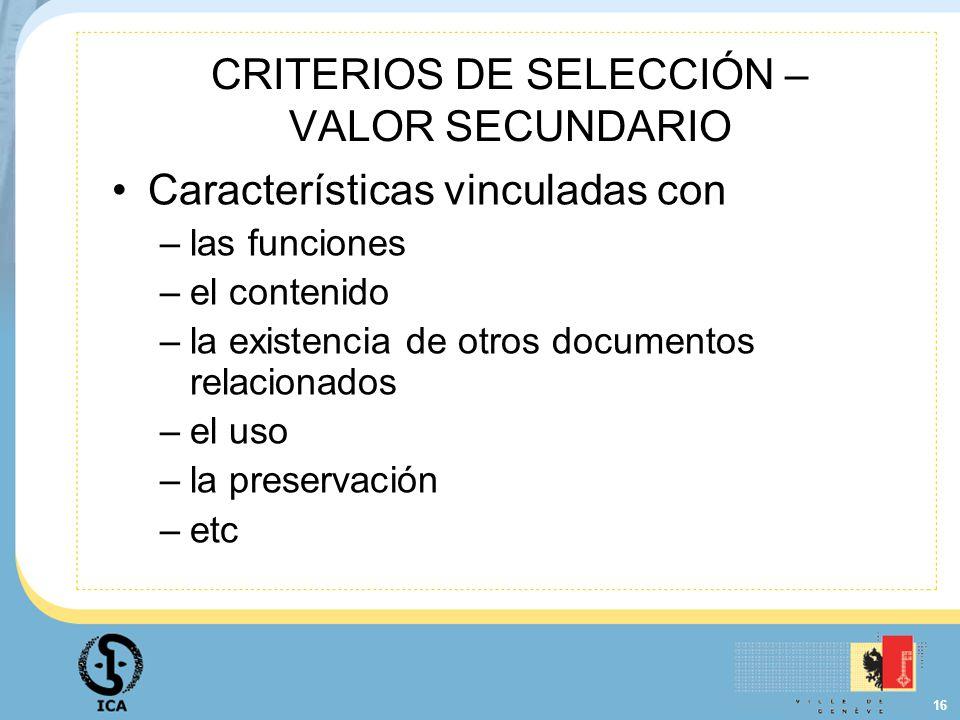 CRITERIOS DE SELECCIÓN – VALOR SECUNDARIO