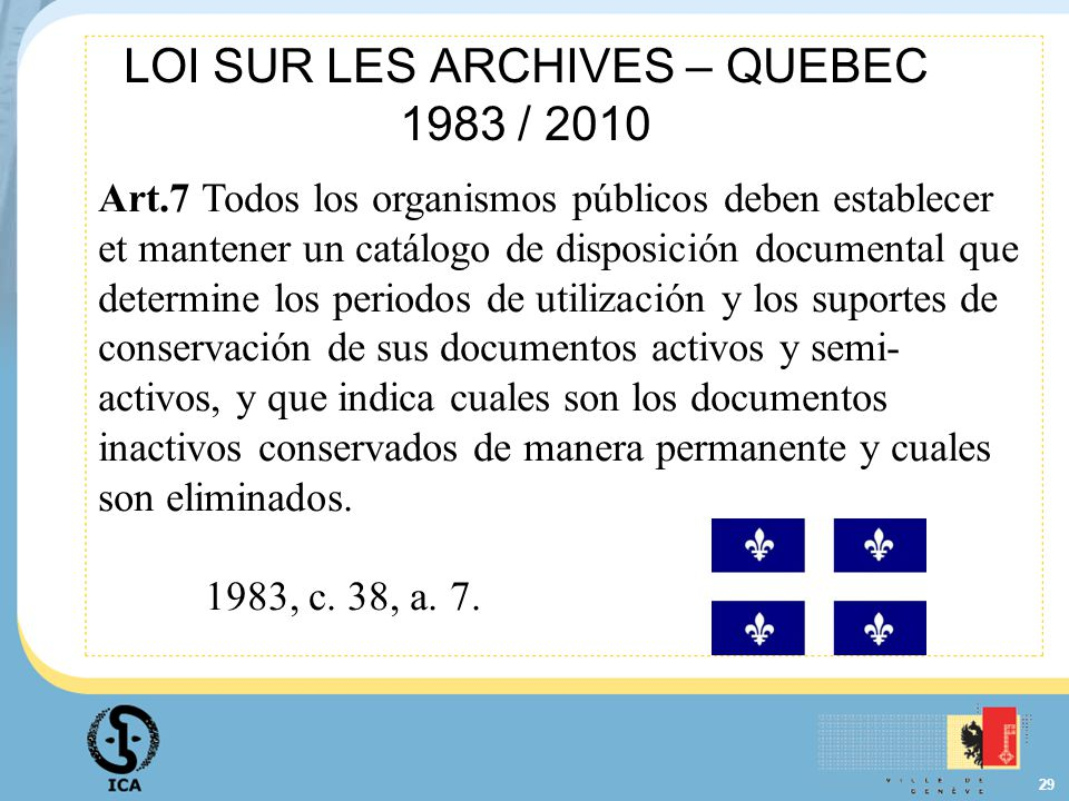 LOI SUR LES ARCHIVES – QUEBEC 1983 / 2010