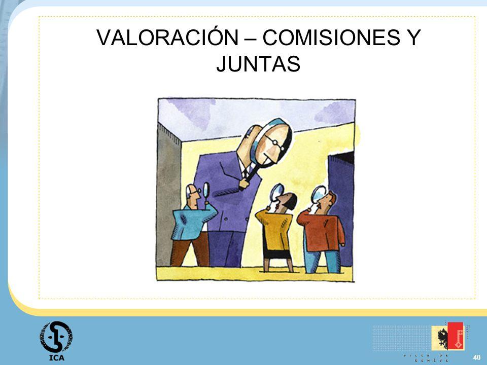 VALORACIÓN – COMISIONES Y JUNTAS