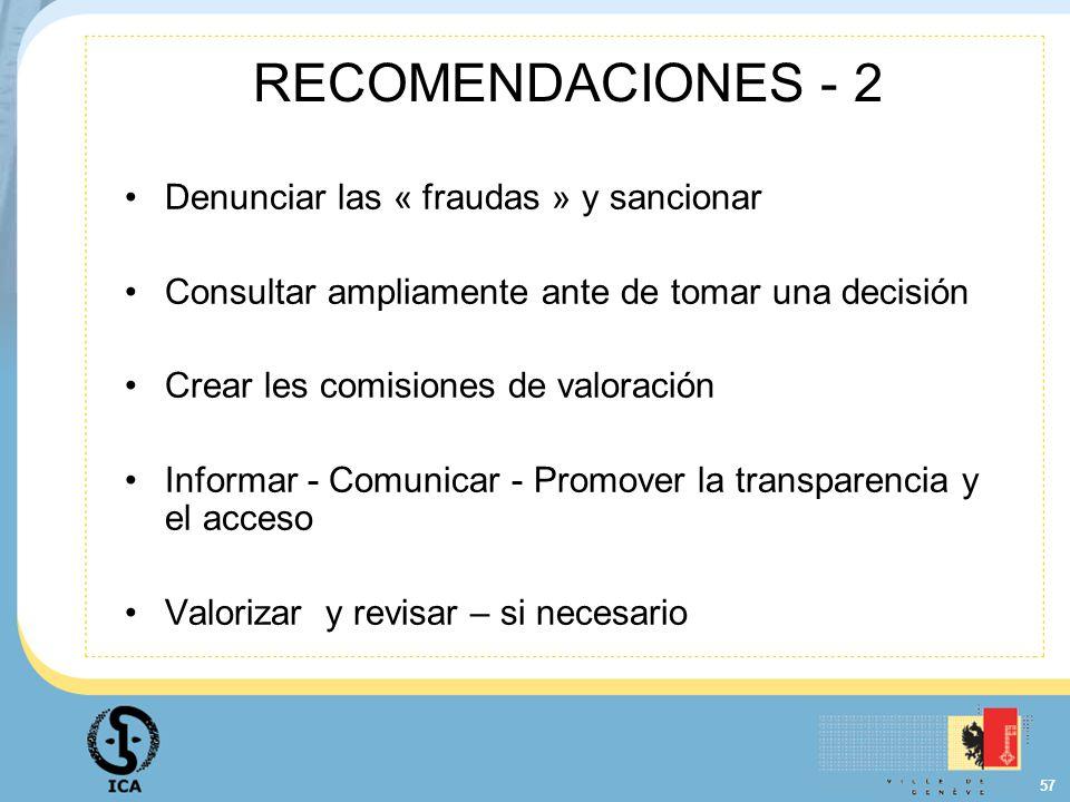 RECOMENDACIONES - 2 Denunciar las « fraudas » y sancionar