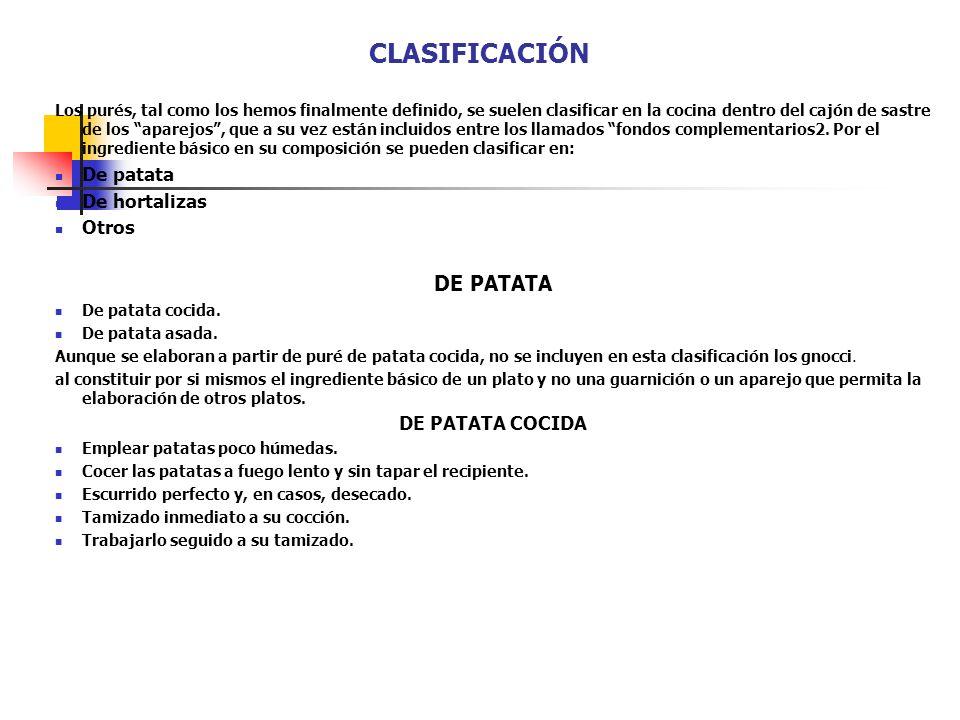 CLASIFICACIÓN DE PATATA De patata De hortalizas Otros DE PATATA COCIDA