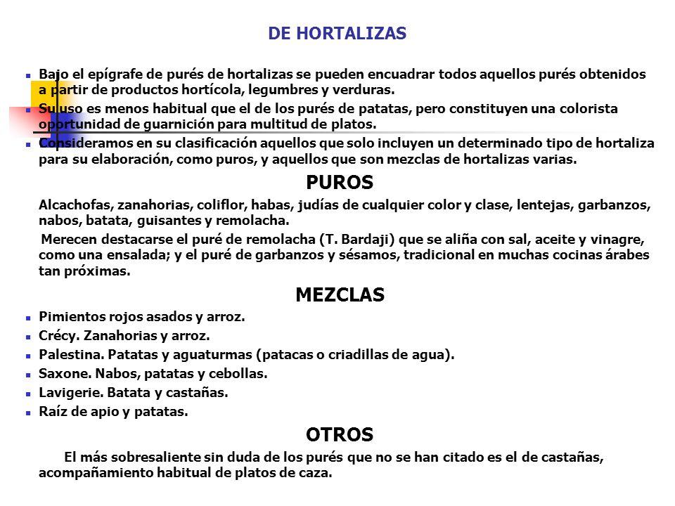 PUROS MEZCLAS OTROS DE HORTALIZAS