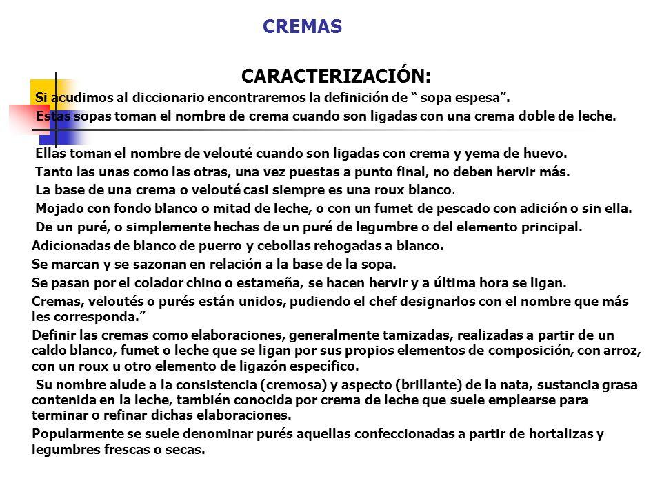 CREMAS CARACTERIZACIÓN: