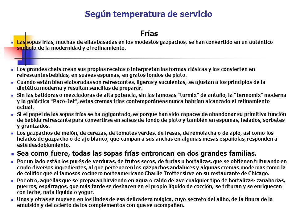 Según temperatura de servicio