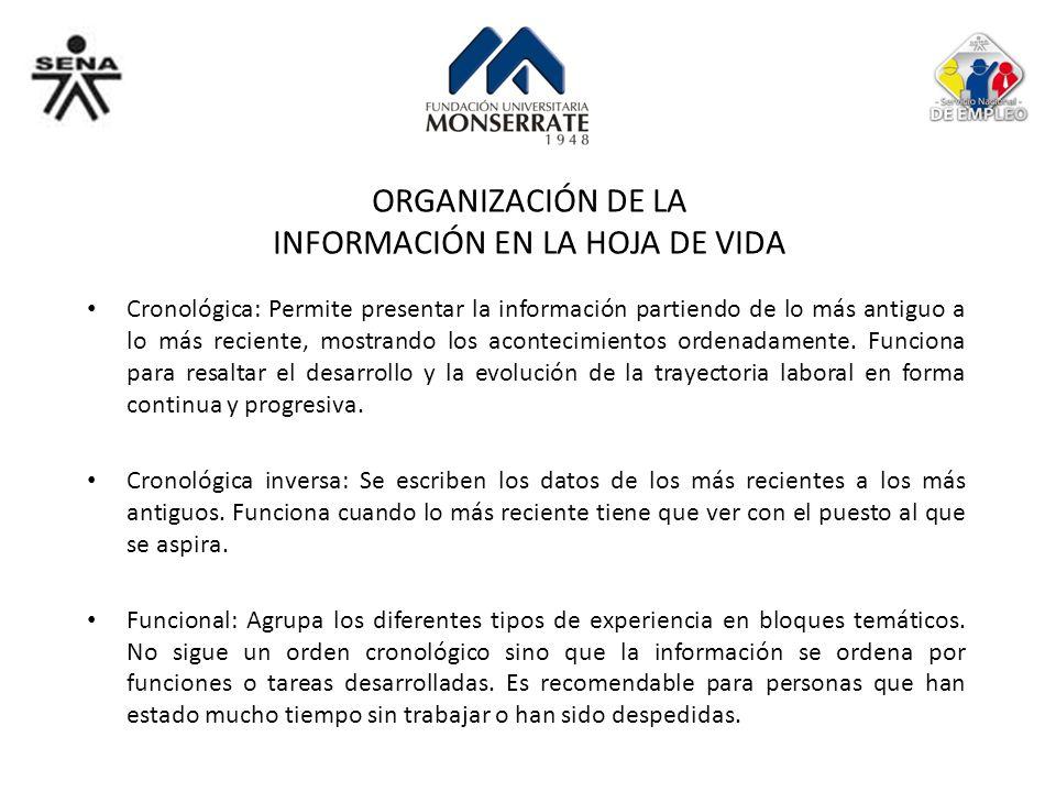 ORGANIZACIÓN DE LA INFORMACIÓN EN LA HOJA DE VIDA