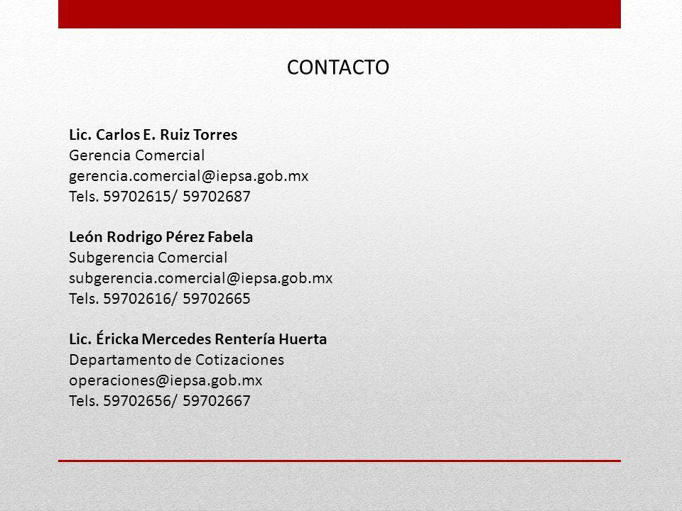 CONTACTO Lic. Carlos E. Ruiz Torres Gerencia Comercial