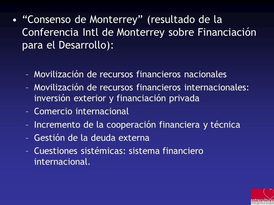 Consenso de Monterrey (resultado de la Conferencia Intl de Monterrey sobre Financiación para el Desarrollo):