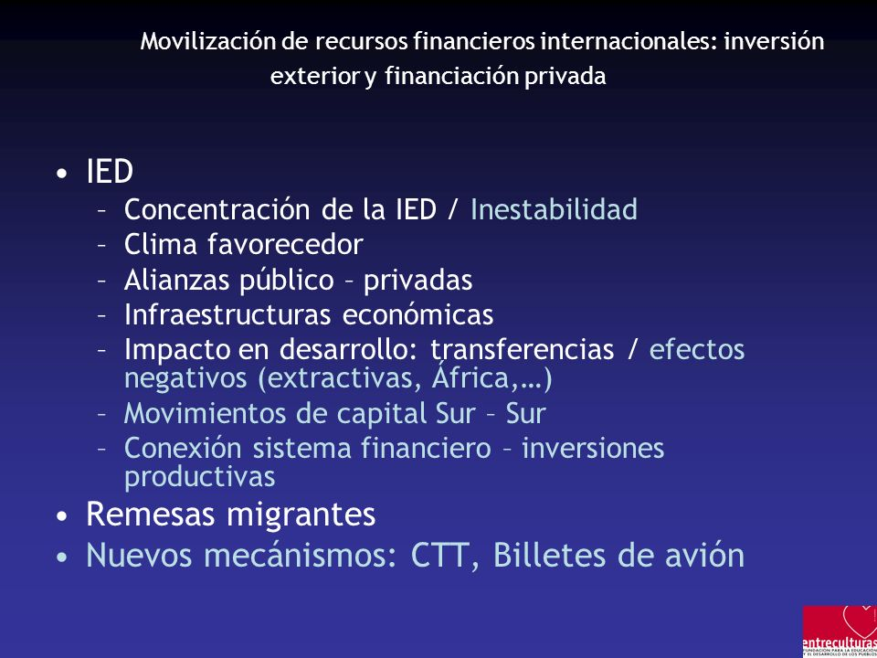 Movilización de recursos financieros internacionales: inversión exterior y financiación privada