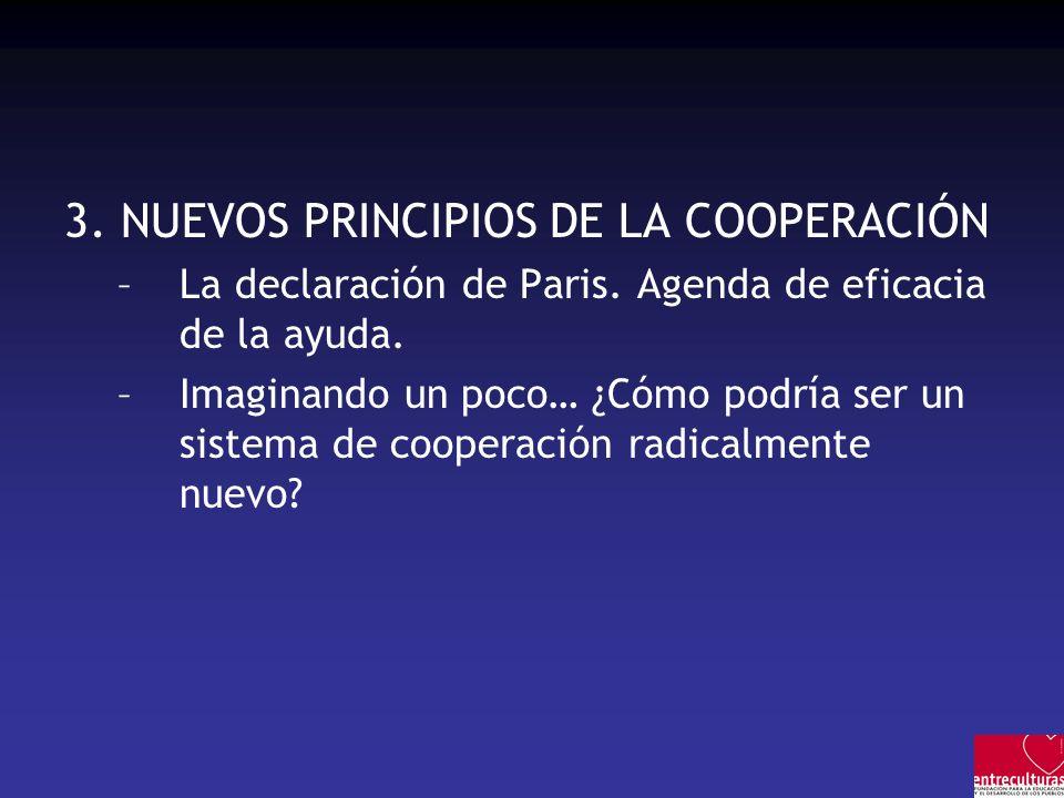 3. NUEVOS PRINCIPIOS DE LA COOPERACIÓN