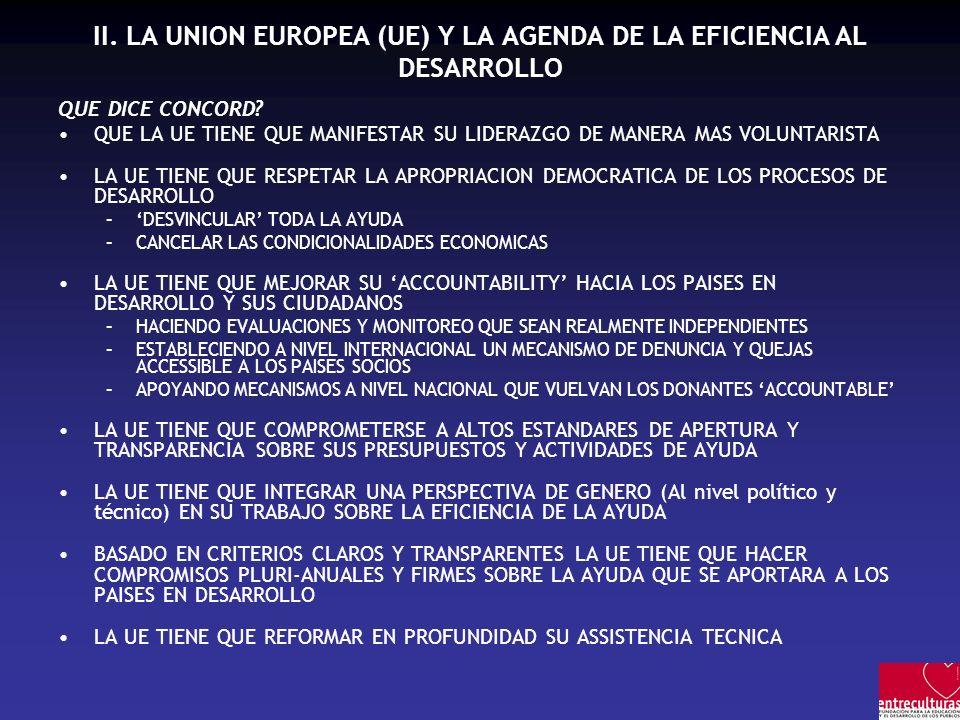 II. LA UNION EUROPEA (UE) Y LA AGENDA DE LA EFICIENCIA AL DESARROLLO