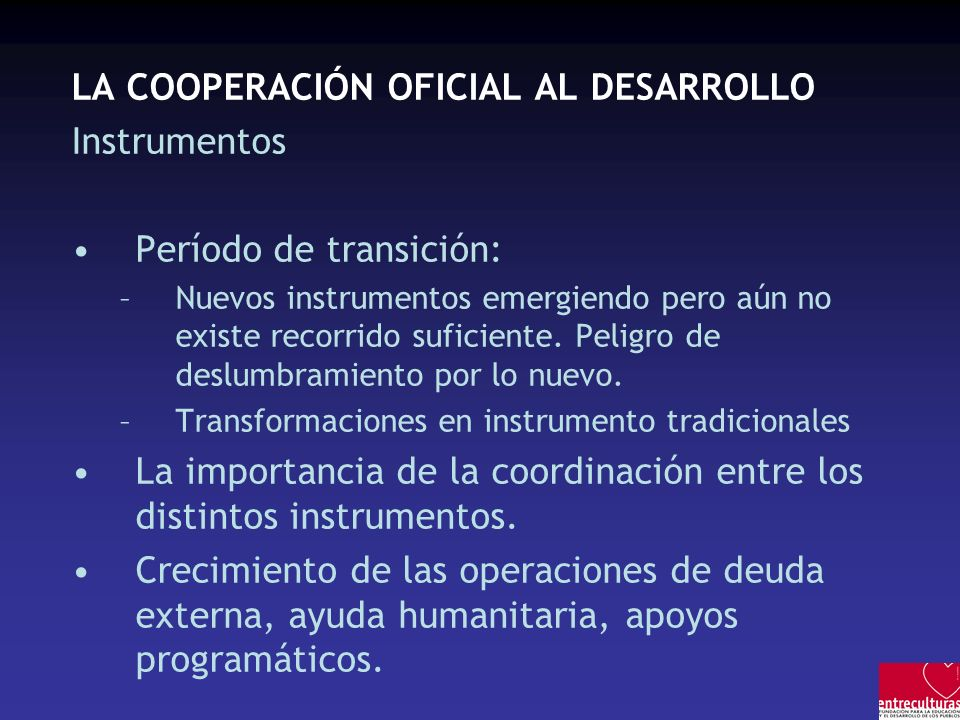 LA COOPERACIÓN OFICIAL AL DESARROLLO Instrumentos