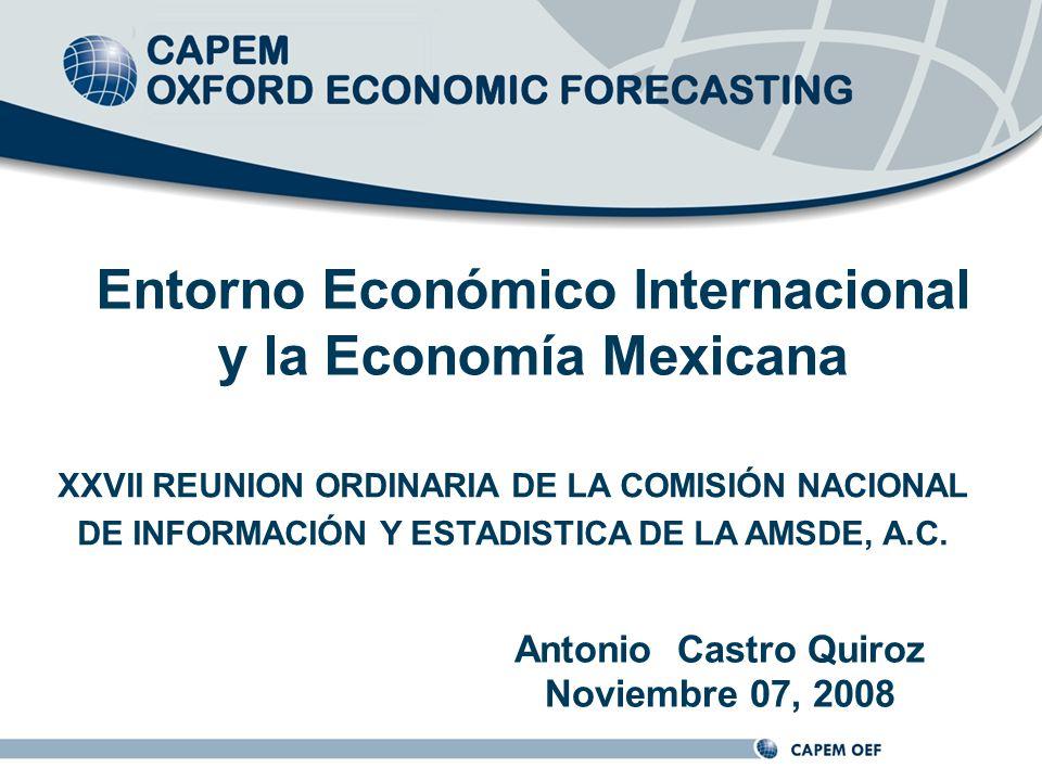 Entorno Económico Internacional y la Economía Mexicana