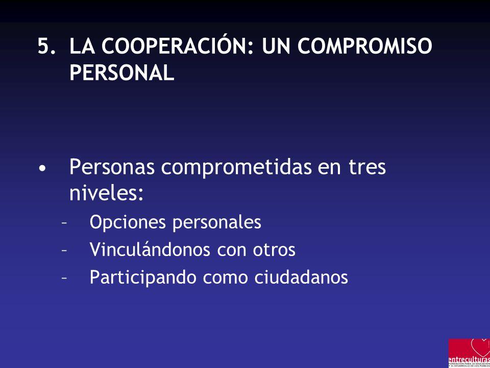 LA COOPERACIÓN: UN COMPROMISO PERSONAL