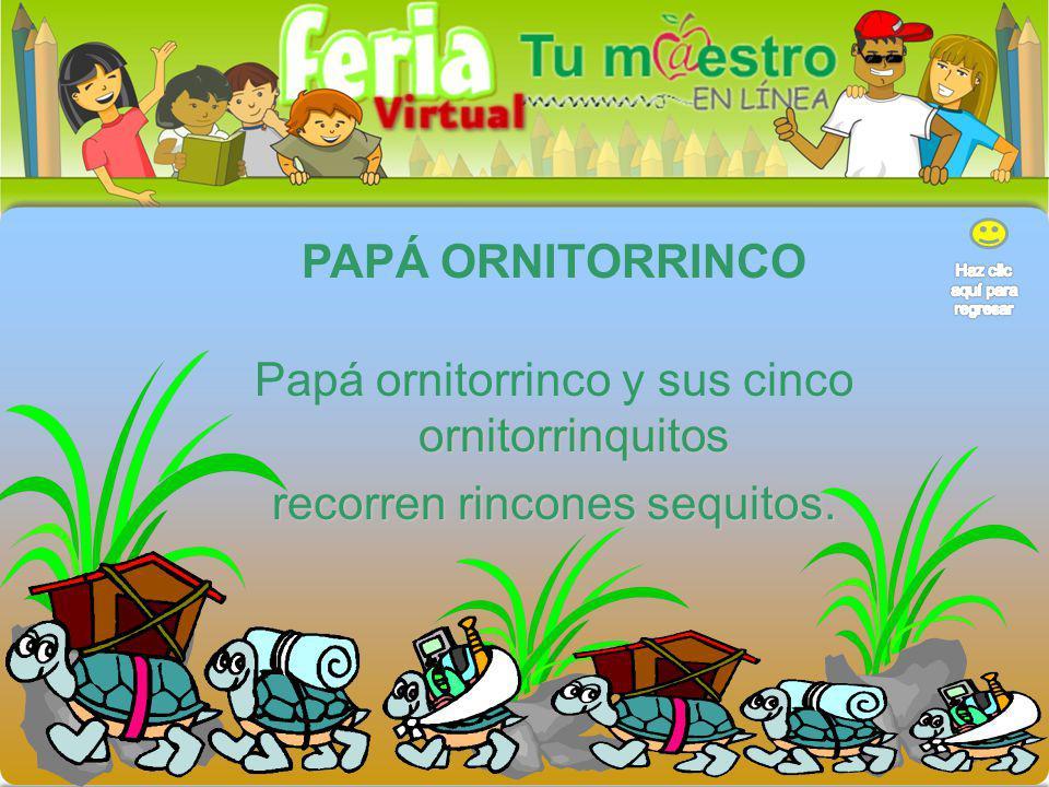 Papá ornitorrinco y sus cinco ornitorrinquitos