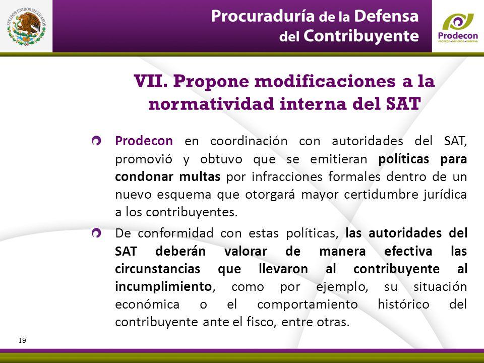 VII. Propone modificaciones a la normatividad interna del SAT