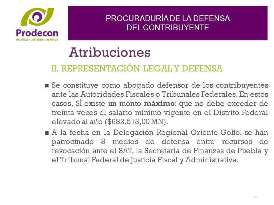 Atribuciones II. REPRESENTACIÓN LEGAL Y DEFENSA