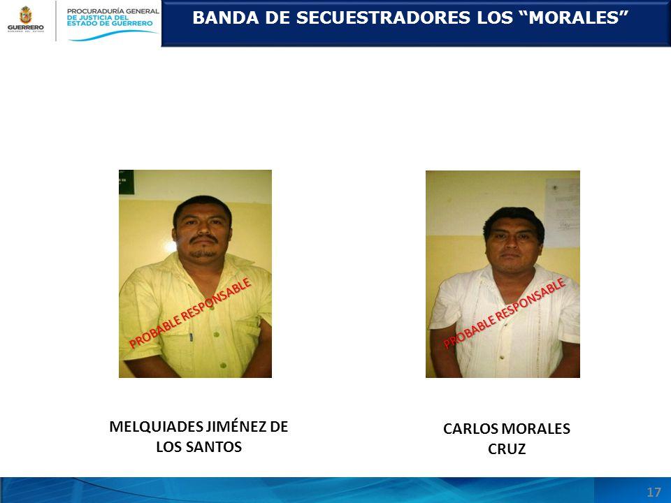 BANDA DE SECUESTRADORES LOS MORALES MELQUIADES JIMÉNEZ DE LOS SANTOS