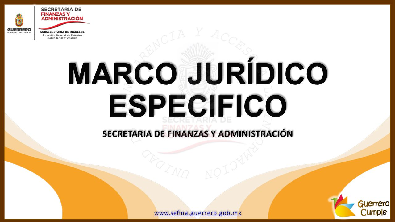 MARCO JURÍDICO ESPECIFICO