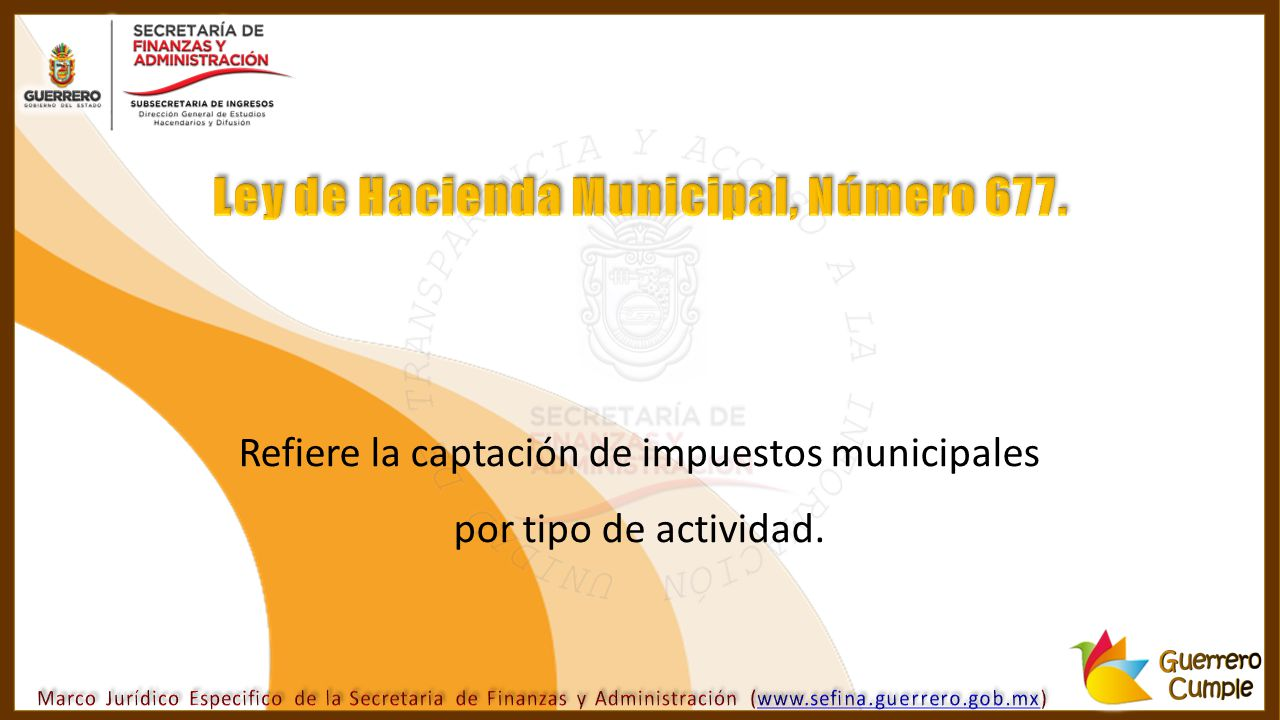 Ley de Hacienda Municipal, Número 677.