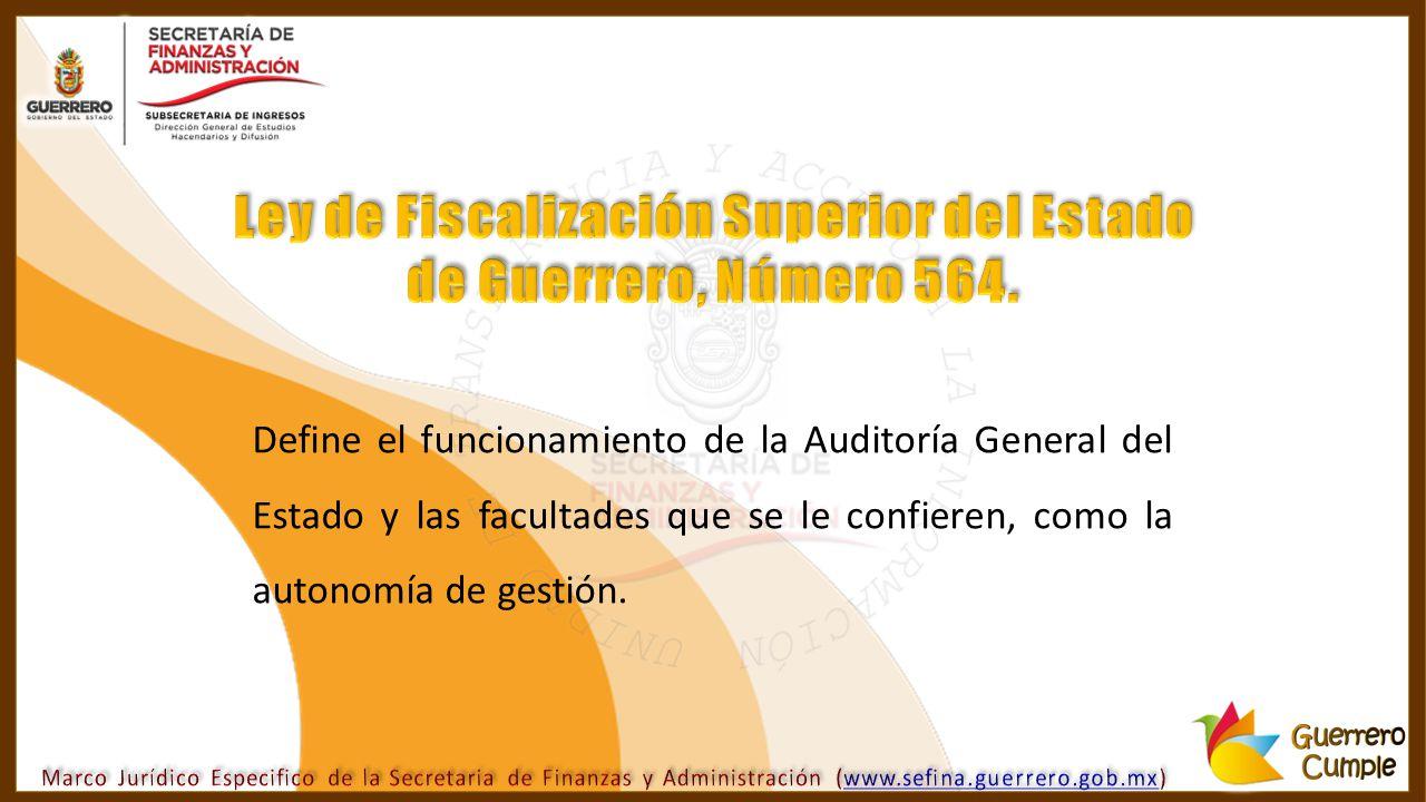 Ley de Fiscalización Superior del Estado de Guerrero, Número 564.