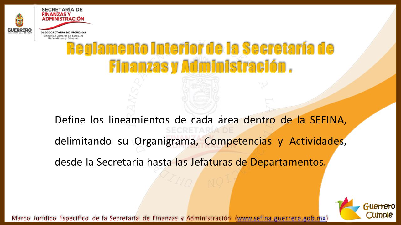 Reglamento Interior de la Secretaría de Finanzas y Administración .