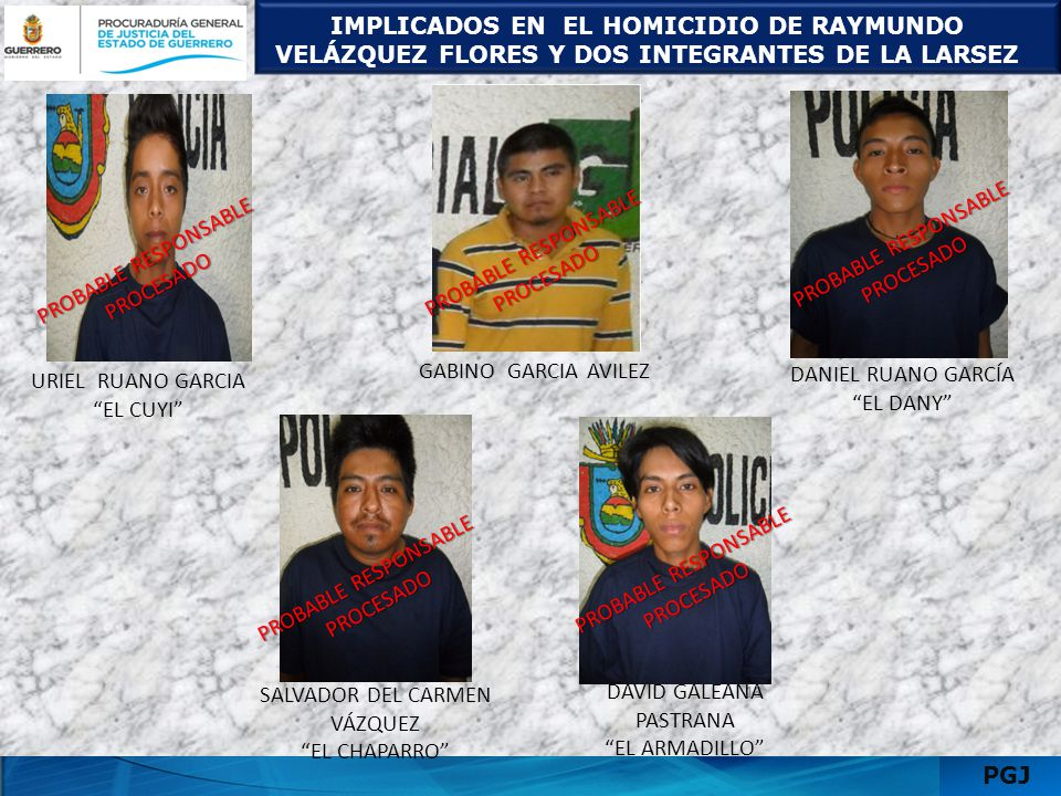 SALVADOR DEL CARMEN VÁZQUEZ EL CHAPARRO DAVID GALEANA PASTRANA