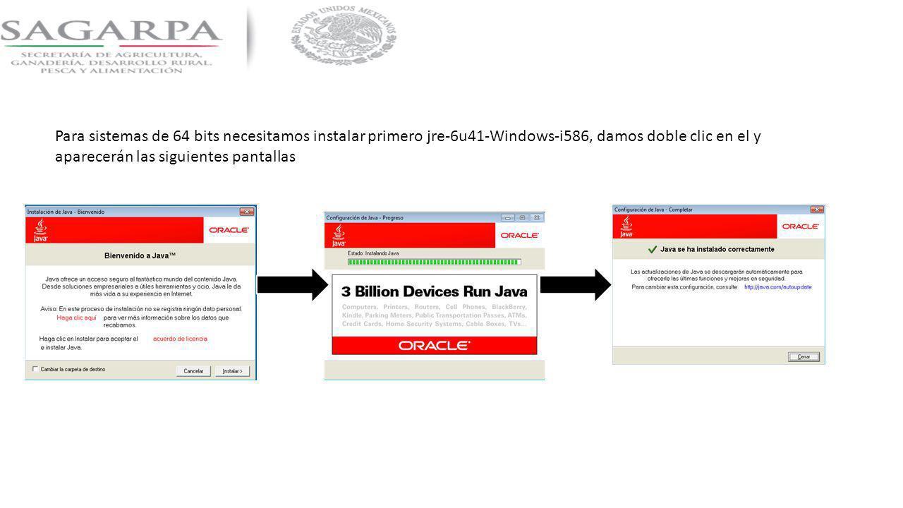 Para sistemas de 64 bits necesitamos instalar primero jre-6u41-Windows-i586, damos doble clic en el y aparecerán las siguientes pantallas